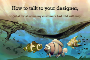 how to talk to your designer